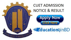 CUET Admission Test Notice & Result Session 2018-2019 -www.cuet.ac.bd
