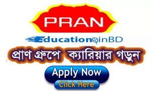 Pran Group Job Circular 2018 www.pranfoods.net